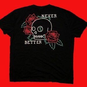 """""""Never Better"""" t-shirt"""